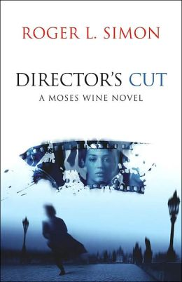 Director's Cut: A Moses Wine Novel