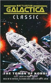 Battlestar Galactica Classic: The Tombs of Kobol