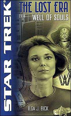 Star Trek The Lost Era #4 - 2336: Well of Souls