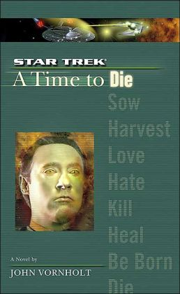 Star Trek The Next Generation: A Time to Die