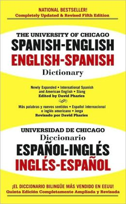 University of Chicago Spanish - English / English - Spanish Dictionary