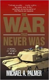 The War That Never Was