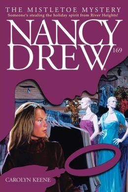 The Mistletoe Mystery (Nancy Drew Series #169)