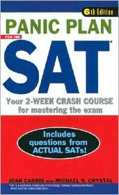 Panic Plan for the SAT: Your 2-Week Crash Course for Mastering the Exam
