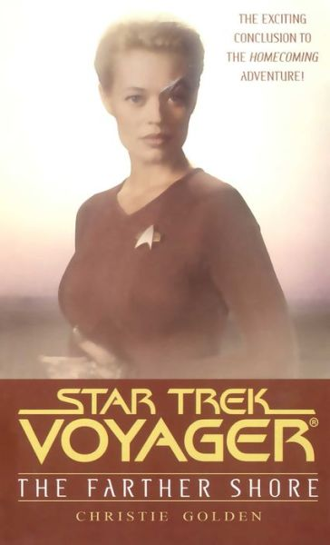 Star Trek Voyager: Homecoming #2: The Farther Shore