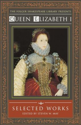 Queen Elizabeth I: Selected Works