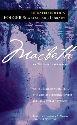 Macbeth (Folger Shakespeare Library Series)
