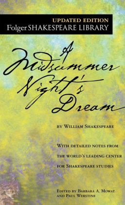 A Midsummer Night's Dream (Folger Shakespeare Library Series)