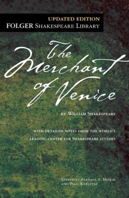 The Merchant of Venice (Folger Shakespeare Library Series)