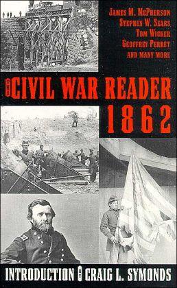 The Civil War Reader 1862