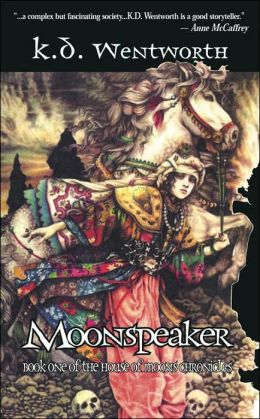 Moonspeaker: Book 1 of The House of Moons Chronicles