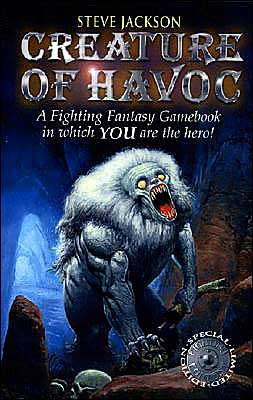 Creature Of Havoc: A Fighting Fantasy Gamebook in Which YOU are the Hero!