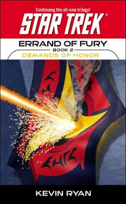 Star Trek Errand of Fury #2: Demands of Honor