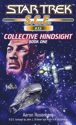 Star Trek S.C.E. #33: Collective Hindsight, Book 1