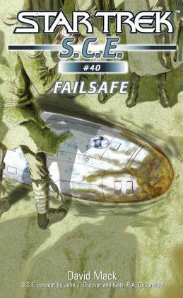 Star Trek S.C.E. #40: Failsafe