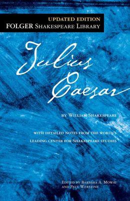 Julius Caesar (Folger Shakespeare Library Series)