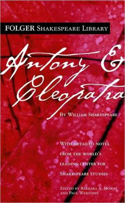 Antony and Cleopatra (Folger Shakespeare Library Series)