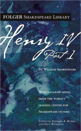 Henry IV, Part 1 (Folger Shakespeare Library Series)