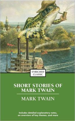The Best Short Stories of Mark Twain (Enriched Classics Series)