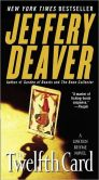 Book Cover Image. Title: The Twelfth Card (Lincoln Rhyme Series #6), Author: Jeffery Deaver