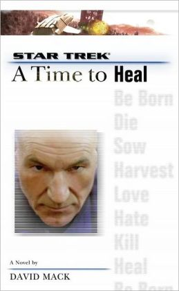 Star Trek The Next Generation: A Time to Heal