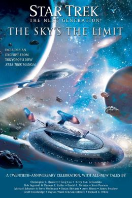 Star Trek: The Next Generation: The Sky's the Limit: All New Tales