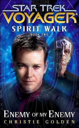 Star Trek Voyager: Spirit Walk #2: Enemy of My Enemy