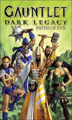 Gauntlet: Dark Legacy: Paths of Evil