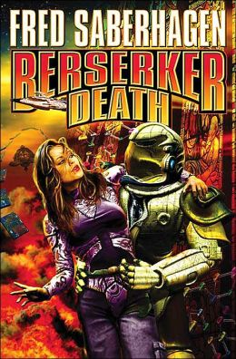 Berserker Death (The Berserker) Fred Saberhagen