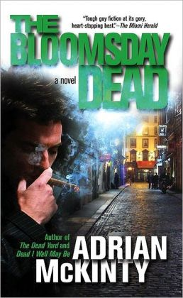 The Bloomsday Dead (Michael Forsythe Series #3)
