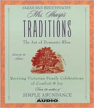 Mrs. Sharp's Traditions: Reviving Victorian Family Celebrations of Comfort and Joy