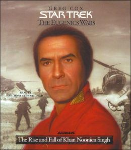 Star Trek: The Eugenics Wars #1: The Rise and Fall of Khan Noonien Singh