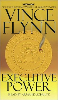 Executive Power (Mitch Rapp Series #4)