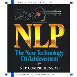 NLP: The New Technology of Achievement; CD