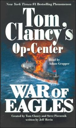Tom Clancy's Op-Center #12: War of Eagles