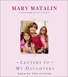 Letters to My Daughters