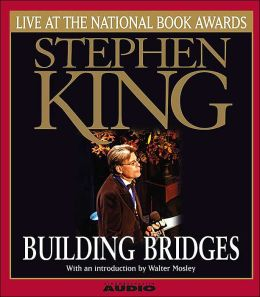 Building Bridges: Stephen King Live at the National Book Awards