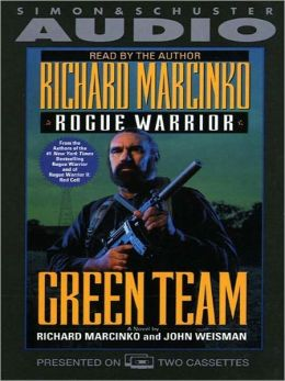 Green Team (Rogue Warrior Series)