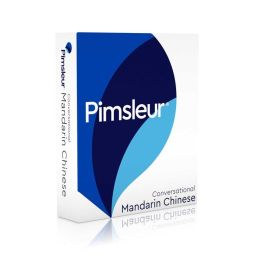 Conversational Mandarin Chinese: Learn to Speak and Understand Mandarin with Pimsleur Language Programs