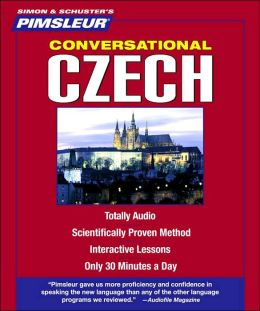 Czech: Learn to Speak and Understand Czech with Pimsleur Language Programs