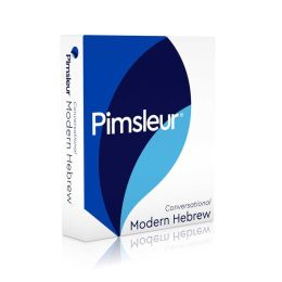 Conversational Modern Hebrew: Learn to Speak and Understand Hebrew with Pimsleur Language Programs