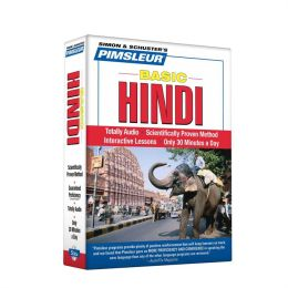 Basic Hindi: Learn to Speak and Understand Hindi with Pimsleur Language Programs