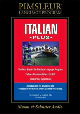 Italian Plus: Learn to Speak and Understand Italian with Pimsleur Language Programs