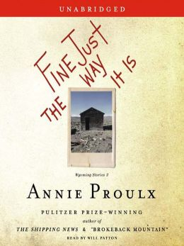 Fine Just The Way It Is: Wyoming Stories Series, Book 3