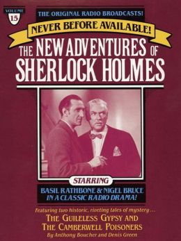 The Guileless Gyspy and The Camberville Poiseners: The New Adventures of Sherlock Holmes Series, Episode 15