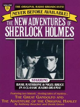 The Great Gondolofo and The Adventure of the Original Hamlet: The New Adventures of Sherlock Holmes Series, Episode 21