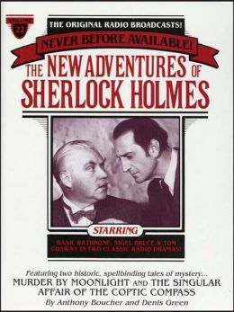 Murder By Moonlight and The Singular Affair of the Coptic Compass: The New Adventures of Sherlock Holmes Series, Episode 22
