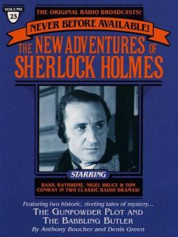 The Gunpowder Plot and The Babbling Butler: The New Adventures of Sherlock Holmes Series, Episode 23