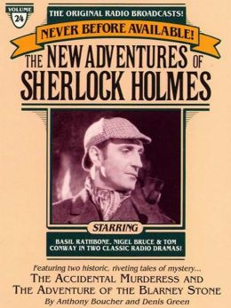 The Adventure of the Blarney Stone and The Accidental Murderess: The New Adventures of Sherlock Holmes Series, Episode 24