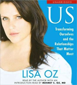 US: Transforming Ourselves and the Relationships that Matter Most